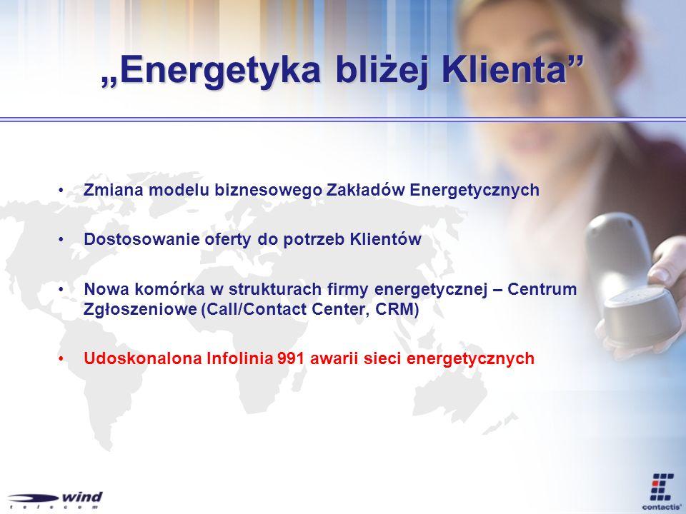 Energetyka bliżej Klienta Zmiana modelu biznesowego Zakładów Energetycznych Dostosowanie oferty do potrzeb Klientów Nowa komórka w strukturach firmy e