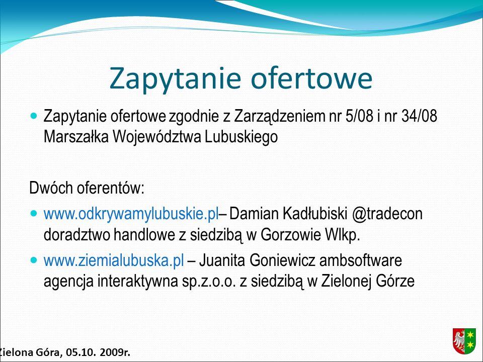 Kryteria: Kryteria wyboru ofert: Cena: 40 % Ilość odsłon na 7 dni przed składaniem ofert: 30 % Ilość podmiotów z województwa lubuskiego, prowadzących działalność gospodarczą oraz posiadających osobowość prawną, współpracujących merytorycznie z portalem: 30 % Zielona Góra, 05.10.