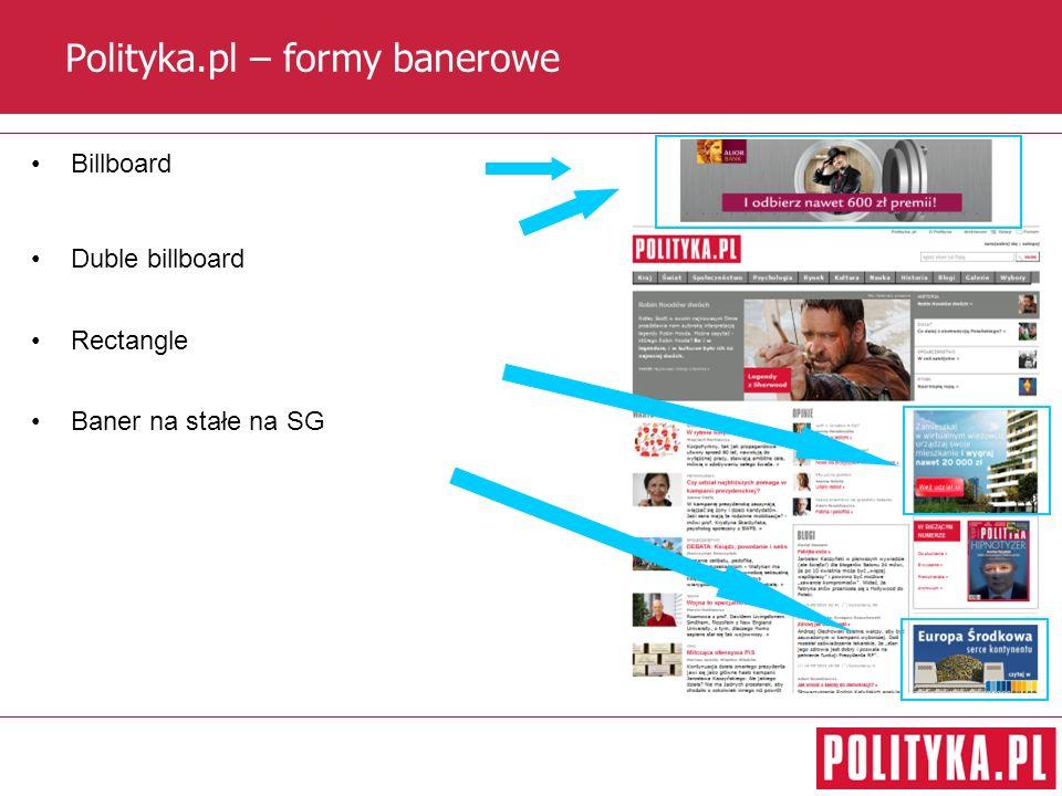 Polityka.pl – formy banerowe Billboard Duble billboard Rectangle Baner na stałe na SG