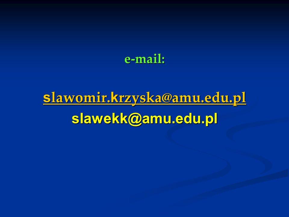 e-mail: s lawomir. k rzyska@amu.edu.pl s lawomir. k rzyska@amu.edu.plslawekk@amu.edu.pl
