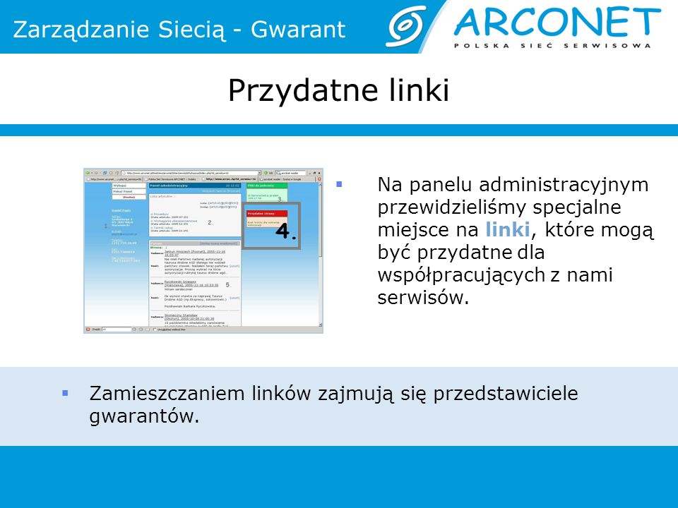 Zamieszczaniem linków zajmują się przedstawiciele gwarantów.