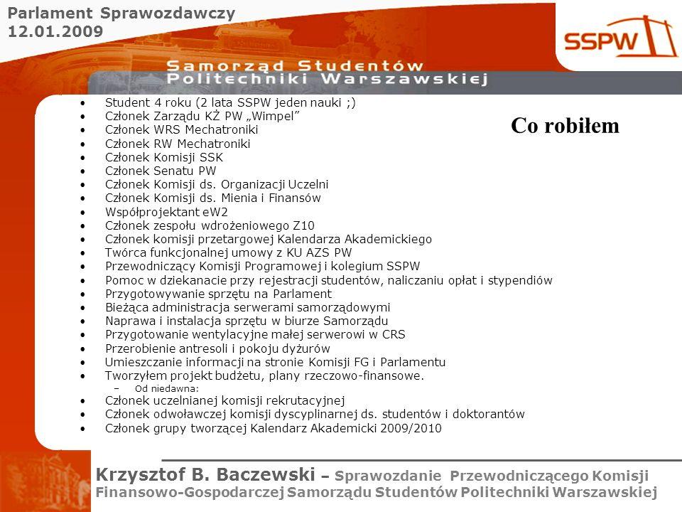 Parlament Sprawozdawczy 12.01.2009 Krzysztof B.