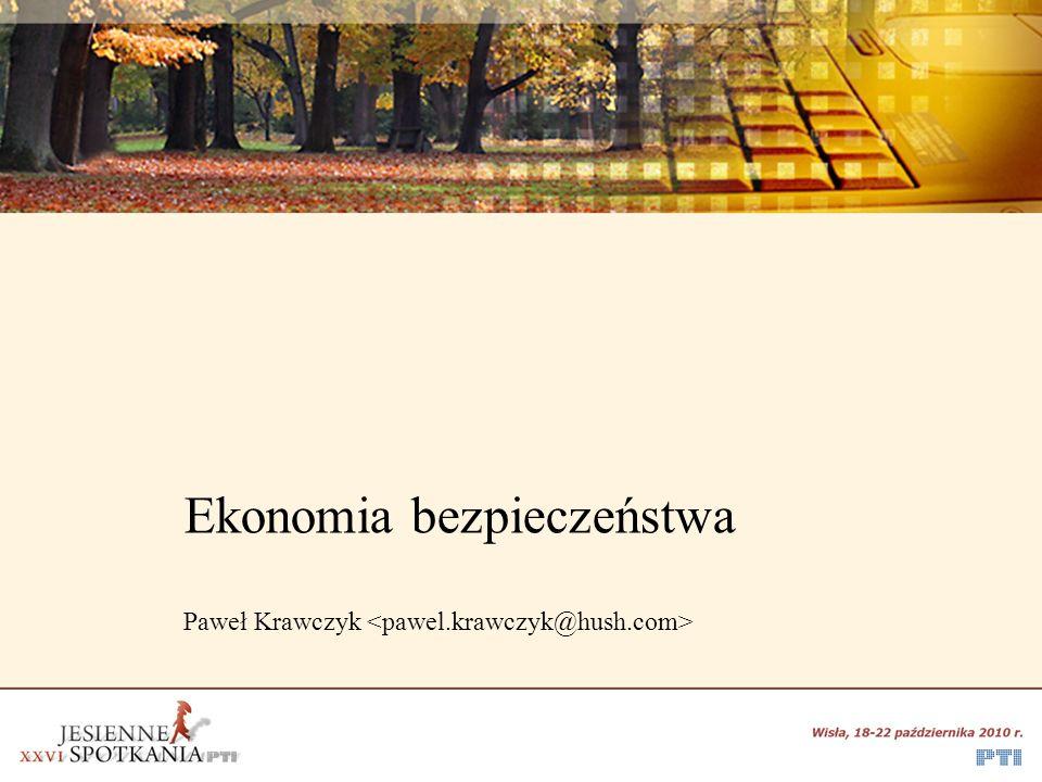 Ekonomia bezpieczeństwa Paweł Krawczyk
