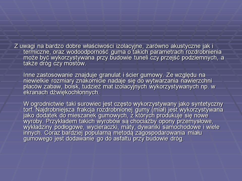 Analizując możliwości uzyskania drugiego życia dla opon przeprowadzane były próby zastosowania granulatu do produkcji nowych opon.