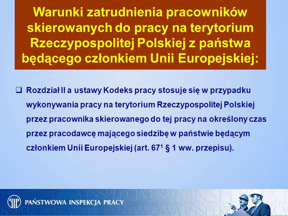 Warunki zatrudnienia pracowników skierowanych do pracy na terytorium Rzeczypospolitej Polskiej z państwa będącego członkiem Unii Europejskiej: Rozdzia