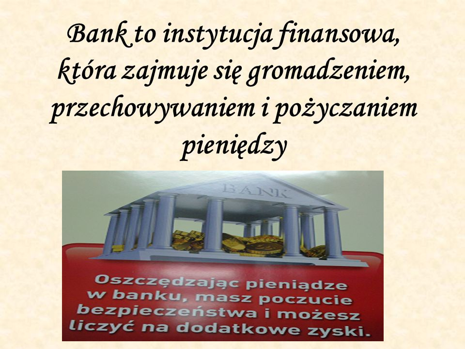 Co robi bank?