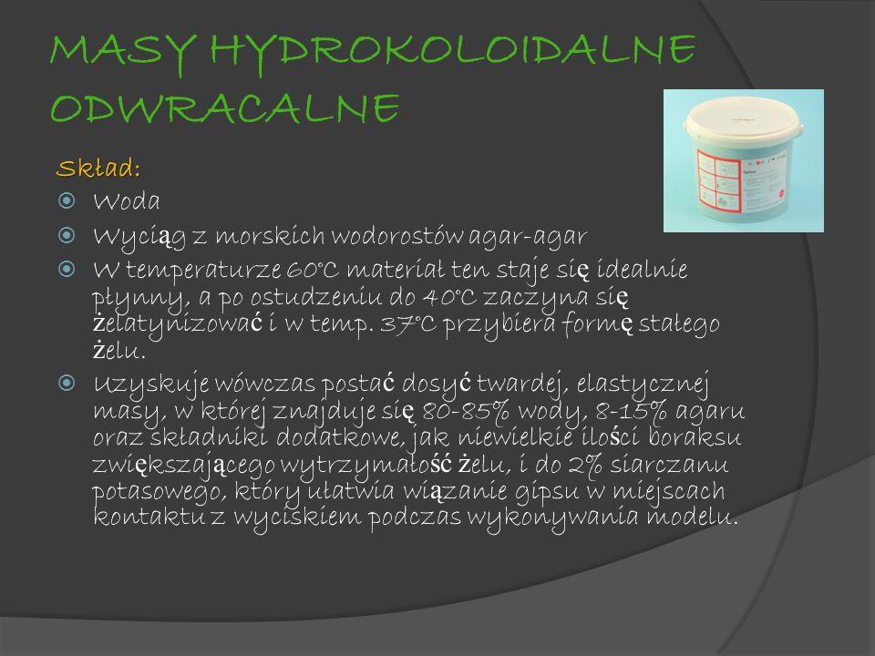 MASY HYDROKOLOIDALNE ODWRACALNE Skład: Woda Wyci ą g z morskich wodorostów agar-agar W temperaturze 60°C materiał ten staje si ę idealnie płynny, a po