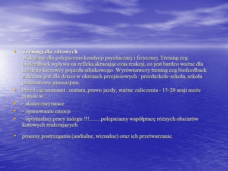 Zastosowanie EEG-BIOFEEDBACK - ADD, ADHD ( nadpobudliwość psychoruchowa - duża skuteczność !!! ) - ADD, ADHD ( nadpobudliwość psychoruchowa - duża sku