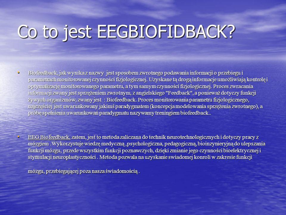 Co to jest EEGBIOFIDBACK.