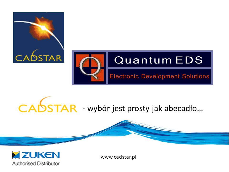 - wybór jest prosty jak abecadło… www.cadstar.pl