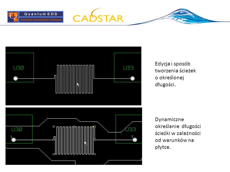 Dynamiczne określanie długości ścieżki w zależności od warunków na płytce. Edycja i sposób tworzenia ścieżek o określonej długości.