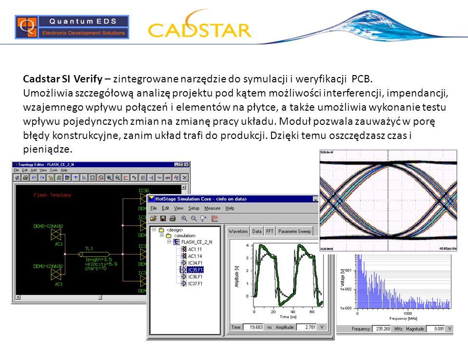 Cadstar SI Verify – zintegrowane narzędzie do symulacji i weryfikacji PCB. Umożliwia szczegółową analizę projektu pod kątem możliwości interferencji,