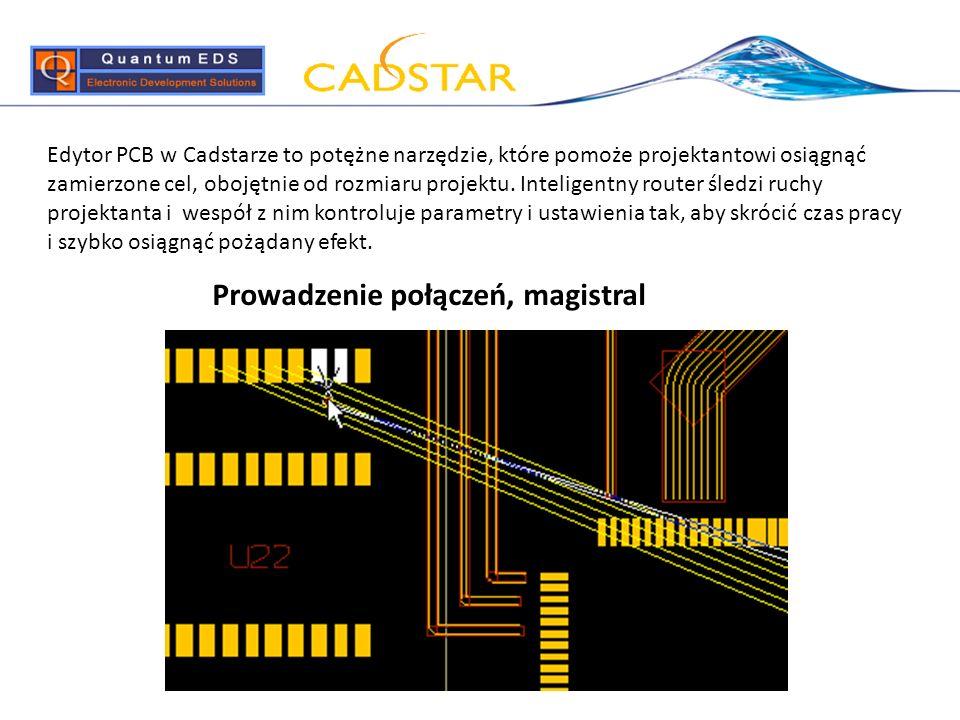 Edytor PCB w Cadstarze to potężne narzędzie, które pomoże projektantowi osiągnąć zamierzone cel, obojętnie od rozmiaru projektu. Inteligentny router ś