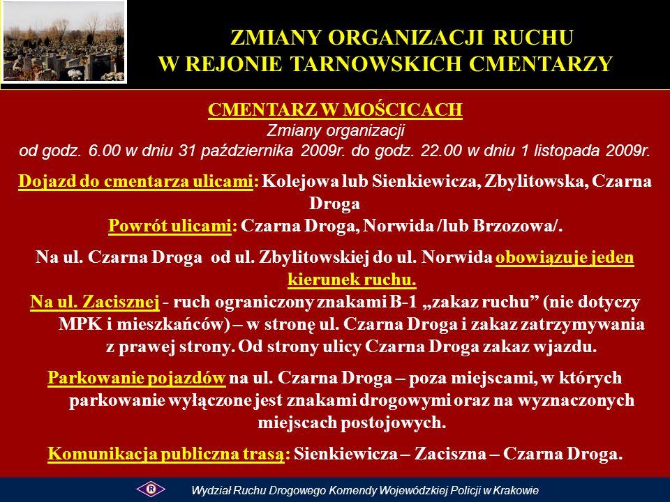 CMENTARZ W MOŚCICACH Zmiany organizacji od godz. 6.00 w dniu 31 października 2009r.