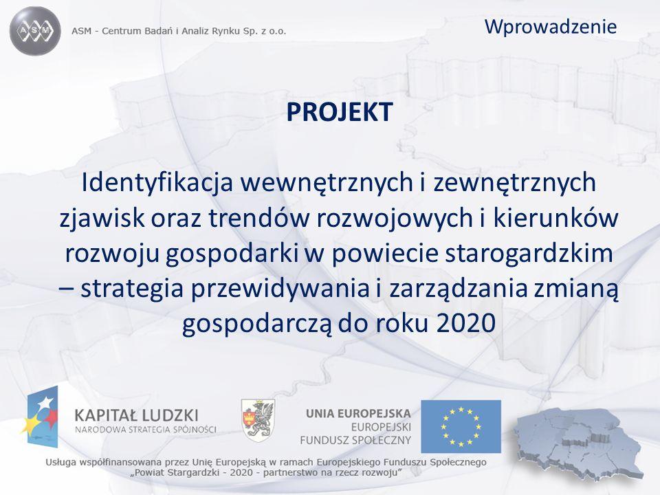 Przedmiot zamówienia: przeprowadzenie badania stanu obecnego i opracowanie strategii przewidywania i zarządzania zmianą gospodarczą w powiecie starogardzkim.