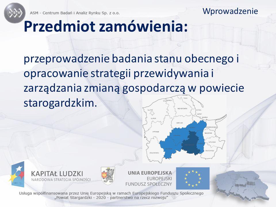 Przedmiot zamówienia: przeprowadzenie badania stanu obecnego i opracowanie strategii przewidywania i zarządzania zmianą gospodarczą w powiecie staroga
