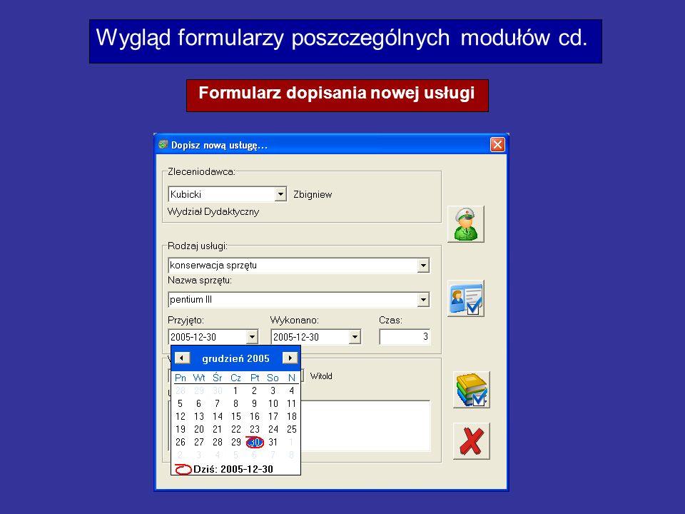 Wygląd formularzy poszczególnych modułów cd. Formularz dopisania nowej usługi