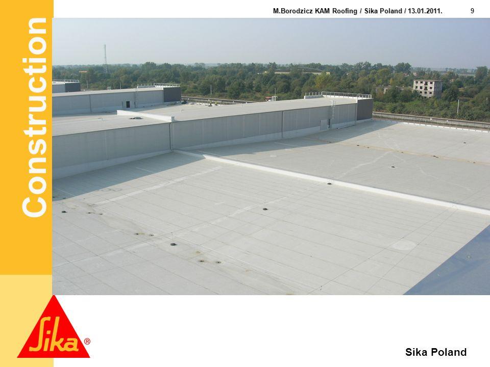 Construction 10 M.Borodzicz KAM Roofing / Sika Poland / 13.01.2011. Sika Poland