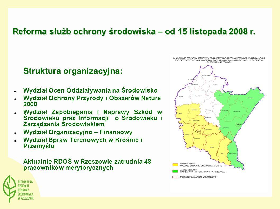 Struktura organizacyjna: Wydział Ocen Oddziaływania na Środowisko Wydział Ochrony Przyrody i Obszarów Natura 2000 Wydział Zapobiegania i Naprawy Szkód