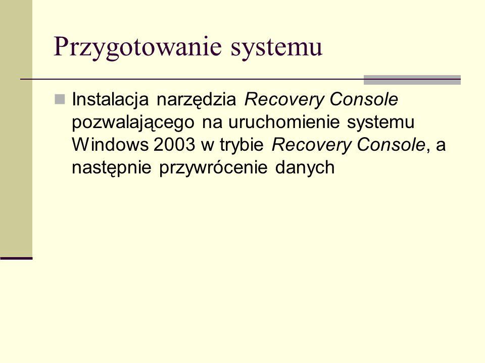 Przywracanie danych przez ASR Przygotować płytę instalacyjną systemu Windows 2003 Server, dyskietkę oraz nośnik z danymi utworzonymi przez ASR Zabootować system z płyty instalacyjnej Opcjonalnie załadować sterowniki do urządzenia, służącego do odczytu danych zapisanych przez ASR Uruchamiamy tryb tekstowy przez klawisz F2 Umieszczamy dyskietkę w napędzie i postępujemy wg instrukcji na ekranie Po restarcie naciskamy klawisz F6 i postępujemy wg instrukcji na ekranie