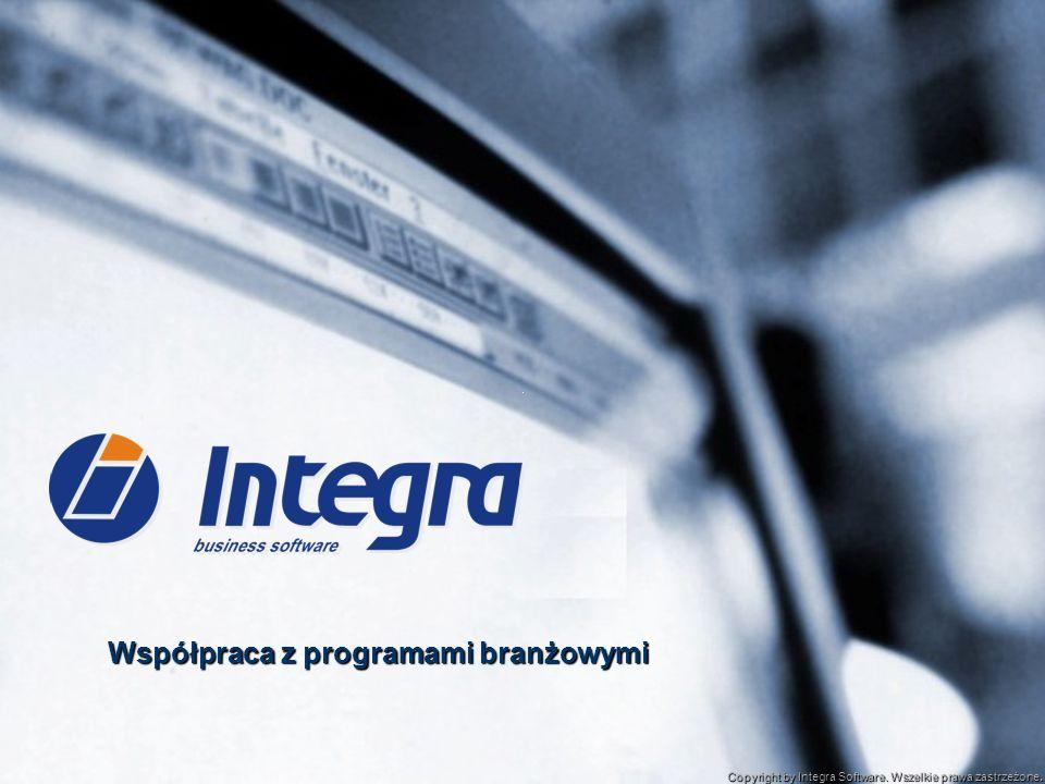 Współpraca z programami branżowymi Copyright by Integra Software. Wszelkie prawa zastrzeżone.