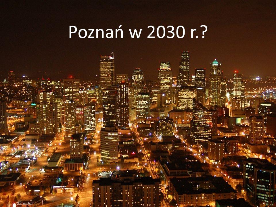 Poznań w 2030 r.? (fot. sxc.hu)