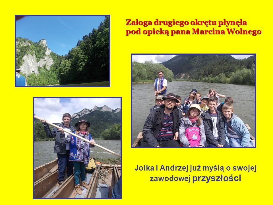 Koniki Załoga drugiego okrętu płynęła pod opieką pana Marcina Wolnego Jolka i Andrzej już myślą o swojej zawodowej przyszłości
