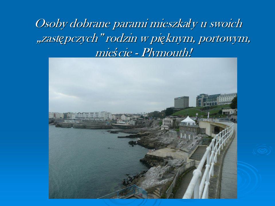 Osoby dobrane parami mieszka ł y u swoich zast ę pczych rodzin w pi ę knym, portowym, mie ś cie - Plymouth!