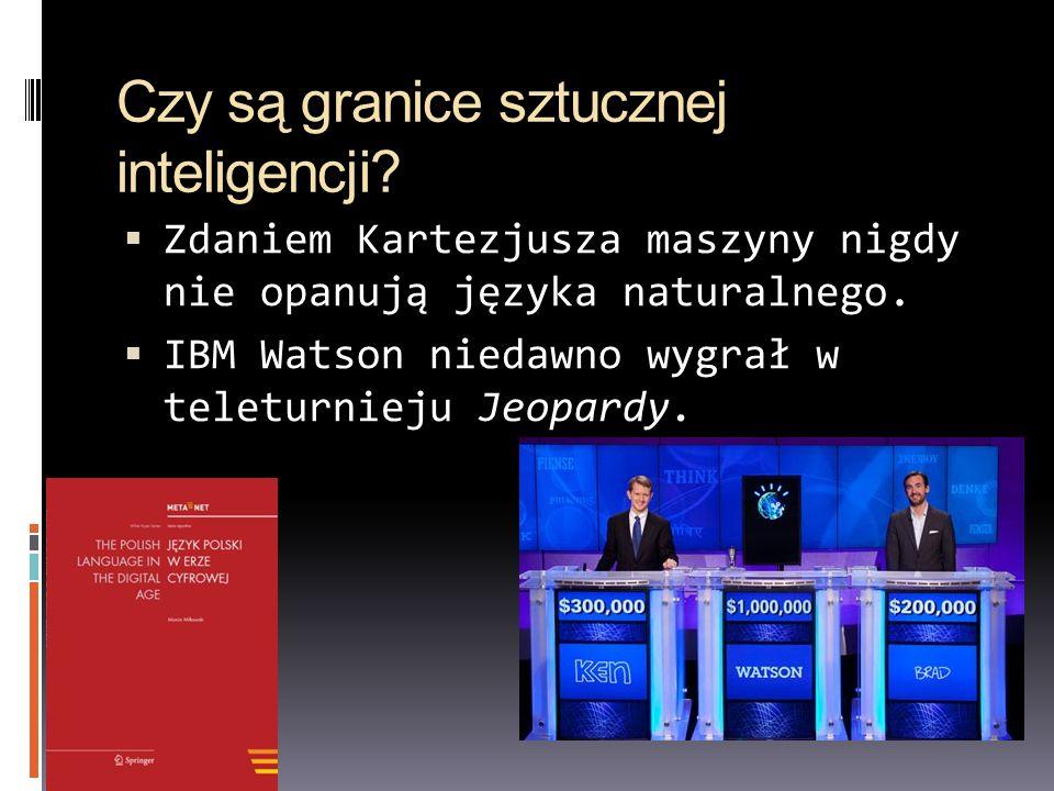 Czy są granice sztucznej inteligencji? Zdaniem Kartezjusza maszyny nigdy nie opanują języka naturalnego. IBM Watson niedawno wygrał w teleturnieju Jeo