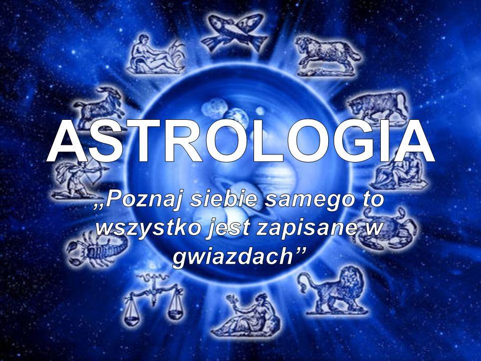Czym jest astrologia Astrologia zajmuje się wpływem ciał niebieskich na życie człowieka.