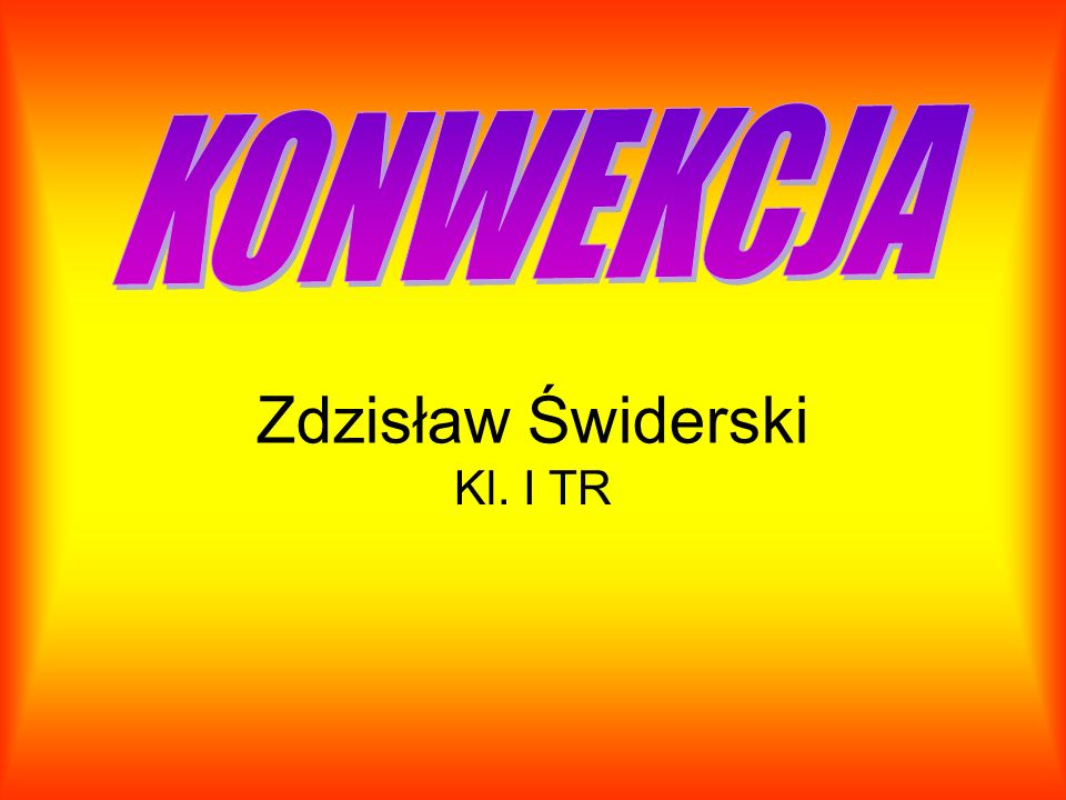Zdzisław Świderski Kl. I TR