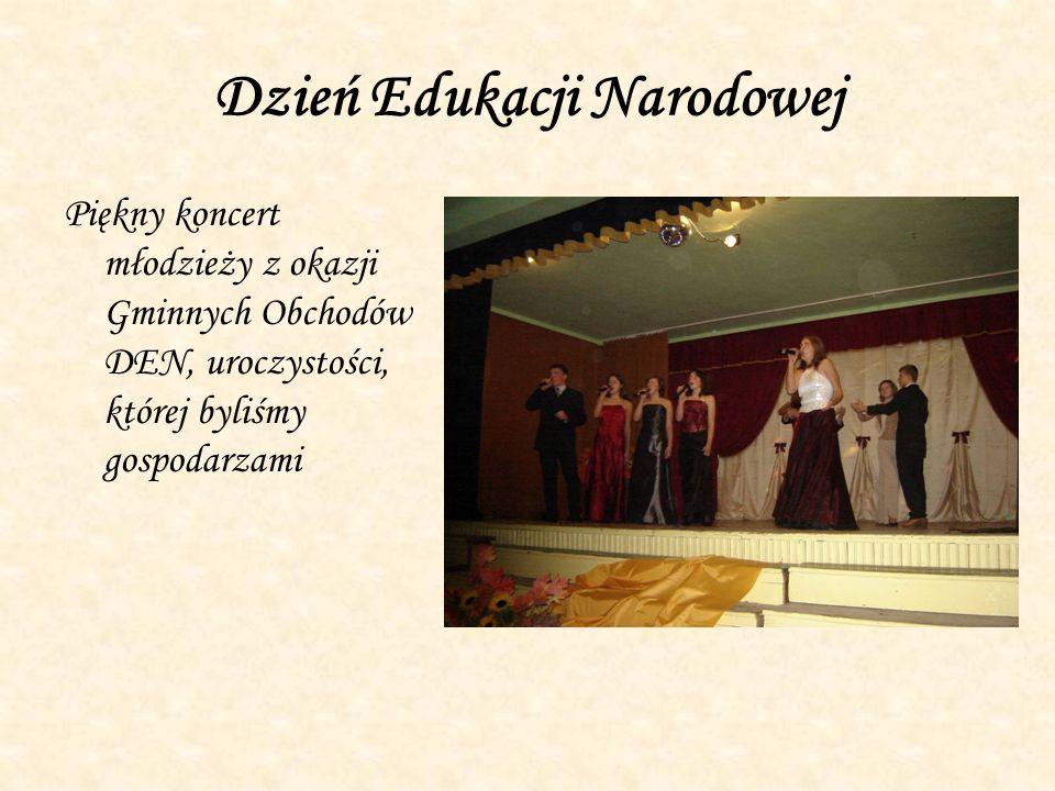 Dzień Edukacji Narodowej Piękny koncert młodzieży z okazji Gminnych Obchodów DEN, uroczystości, której byliśmy gospodarzami
