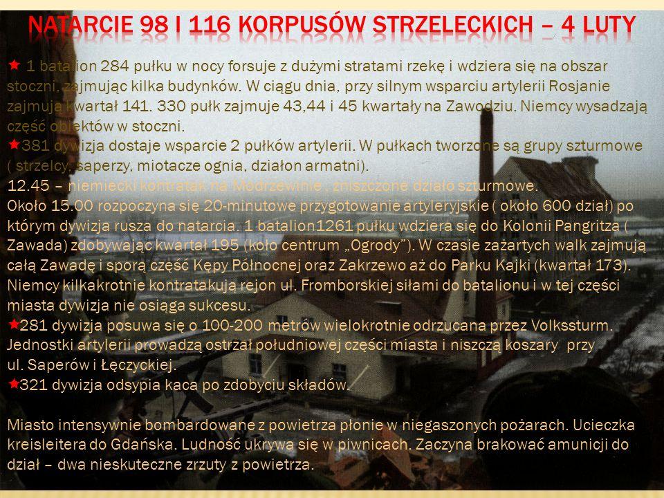 1 batalion 284 pułku w nocy forsuje z dużymi stratami rzekę i wdziera się na obszar stoczni, zajmując kilka budynków. W ciągu dnia, przy silnym wsparc
