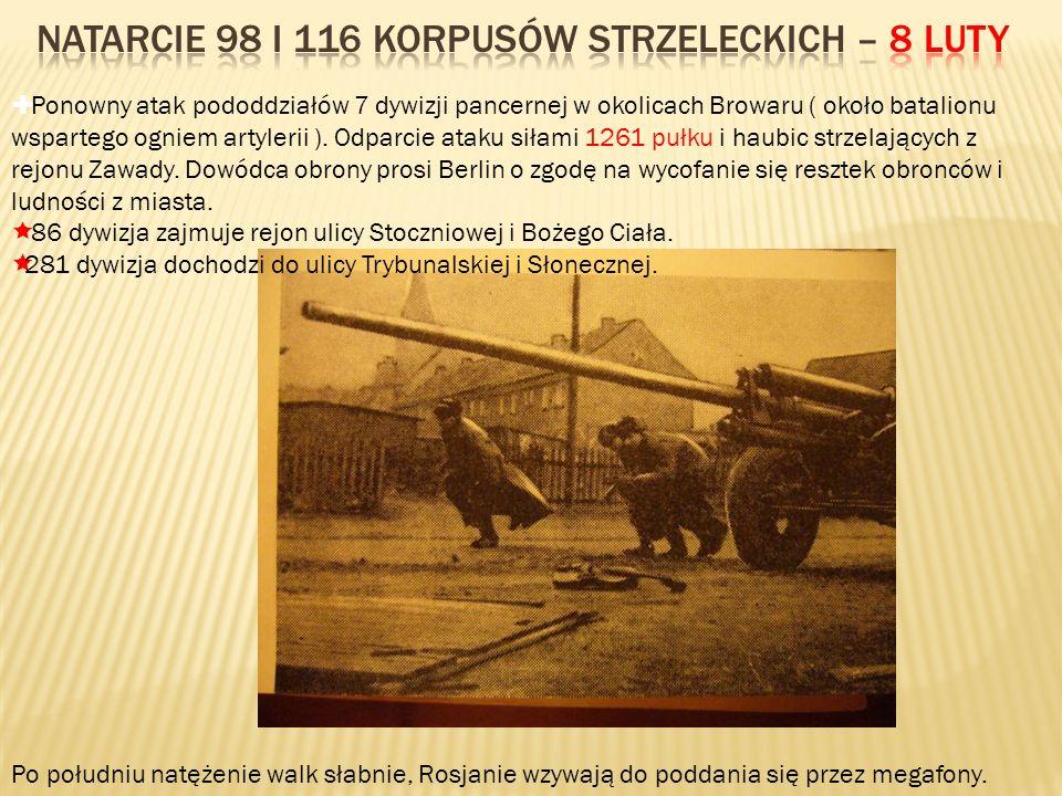 Ponowny atak pododdziałów 7 dywizji pancernej w okolicach Browaru ( około batalionu wspartego ogniem artylerii ). Odparcie ataku siłami 1261 pułku i h