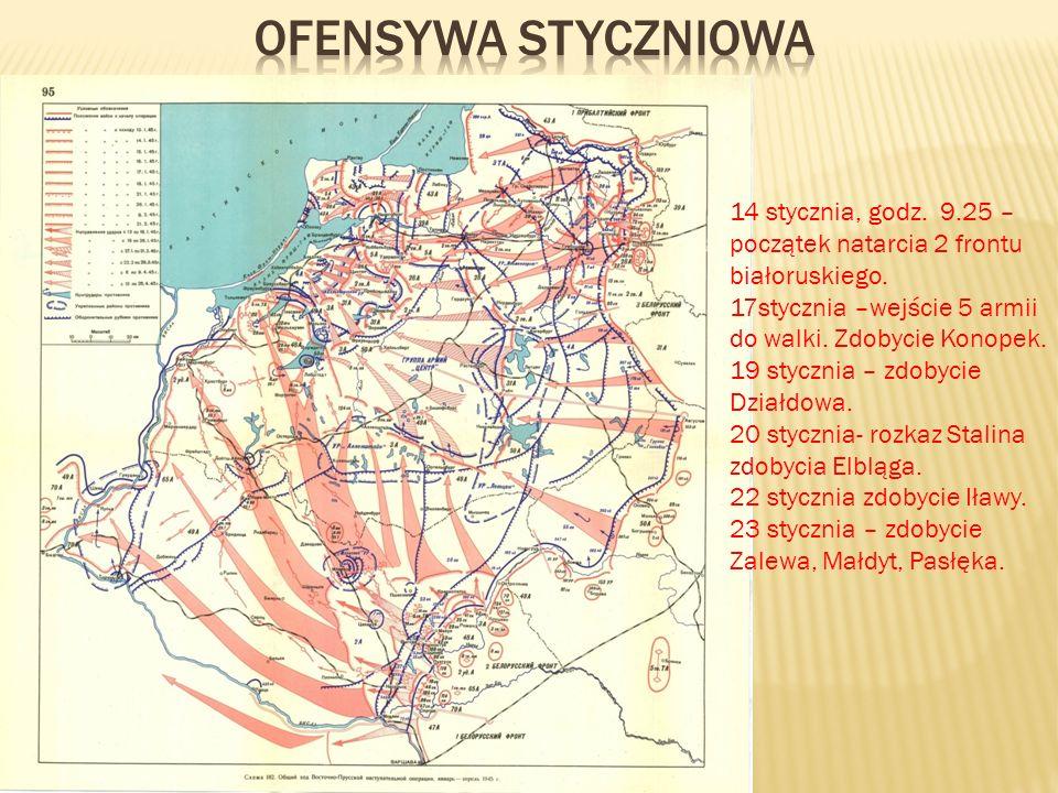 14 stycznia, godz. 9.25 – początek natarcia 2 frontu białoruskiego. 17stycznia –wejście 5 armii do walki. Zdobycie Konopek. 19 stycznia – zdobycie Dzi