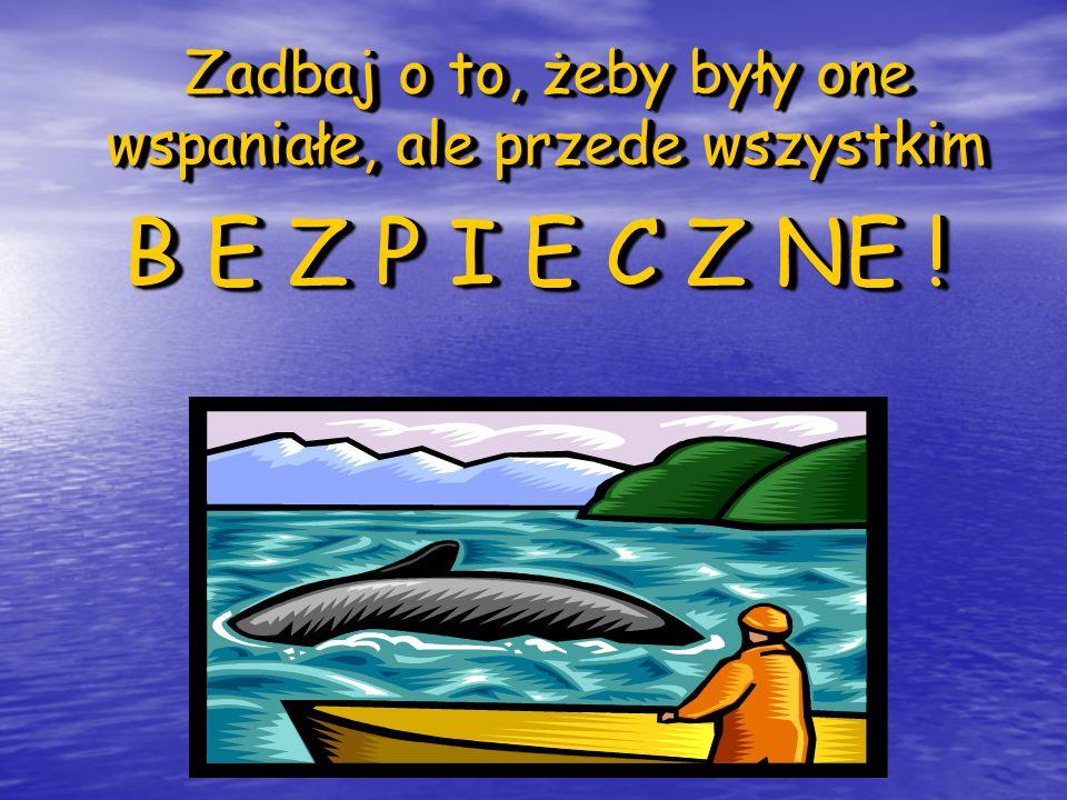 PRZED WYRUSZENIEM W GÓRY NALEŻY: 1.zaplanować wyprawę od A do Z; 2.