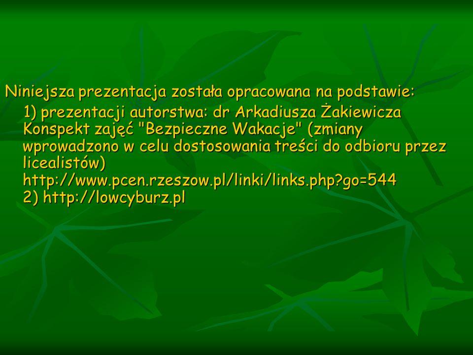 Niniejsza prezentacja została opracowana na podstawie: 1) prezentacji autorstwa: dr Arkadiusza Żakiewicza Konspekt zajęć