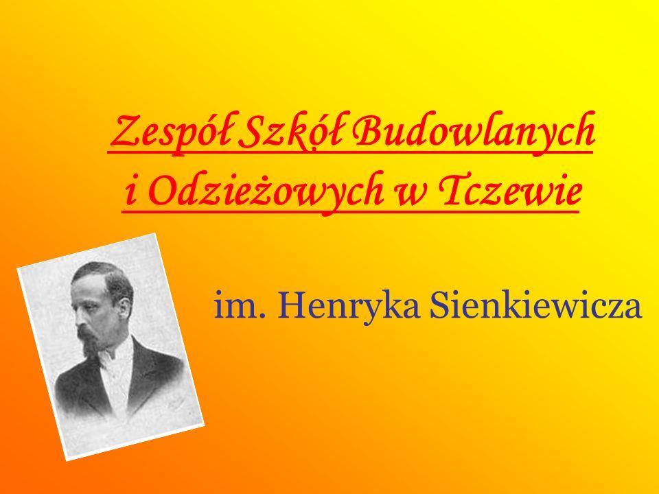 Zespół Szkół Budowlanych i Odzieżowych w Tczewie im. Henryka Sienkiewicza