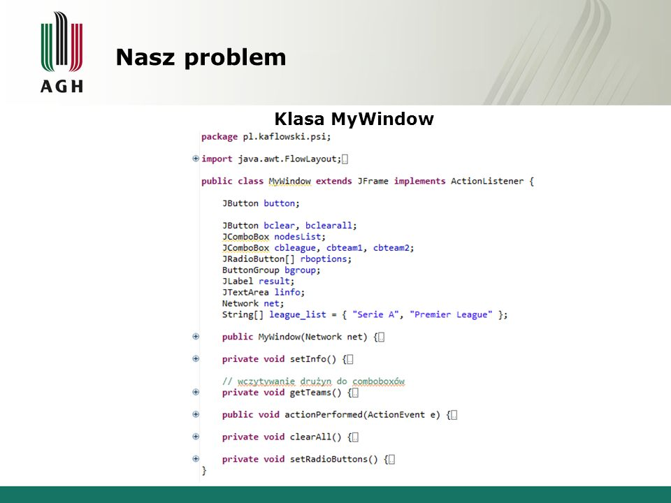 Nasz problem Klasa MyWindow