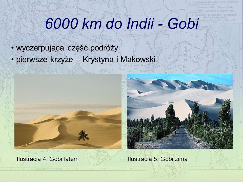6000 km do Indii - Gobi wyczerpująca część podróży pierwsze krzyże – Krystyna i Makowski Ilustracja 4.