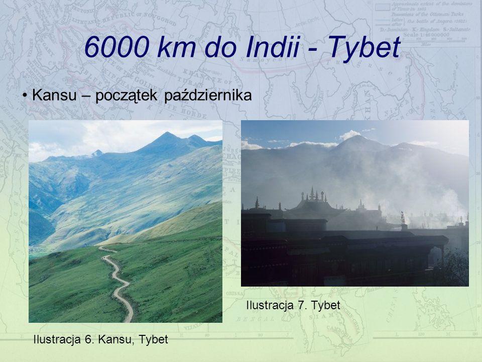 6000 km do Indii - Tybet Kansu – początek października Ilustracja 6. Kansu, Tybet Ilustracja 7. Tybet