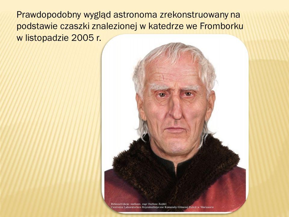 Prawdopodobny wygląd astronoma zrekonstruowany na podstawie czaszki znalezionej w katedrze we Fromborku w listopadzie 2005 r.