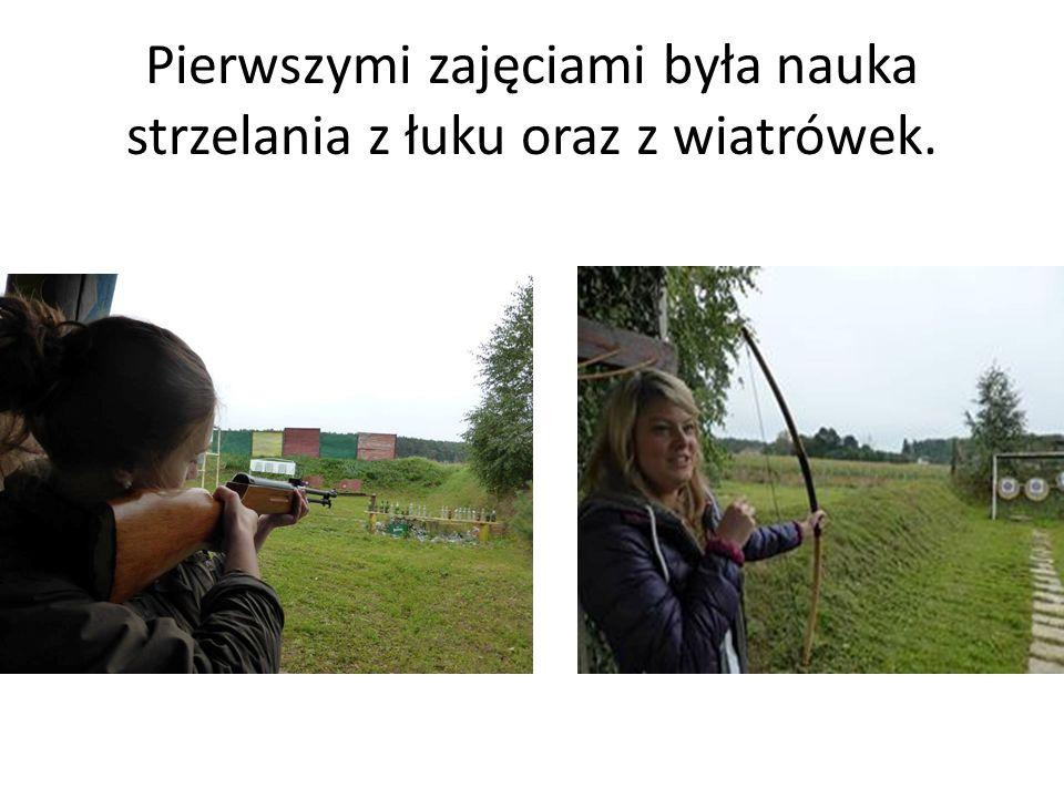 Pierwszymi zajęciami była nauka strzelania z łuku oraz z wiatrówek.
