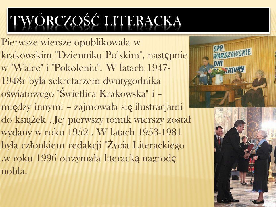 Pierwsze wiersze opublikowa ł a w krakowskim