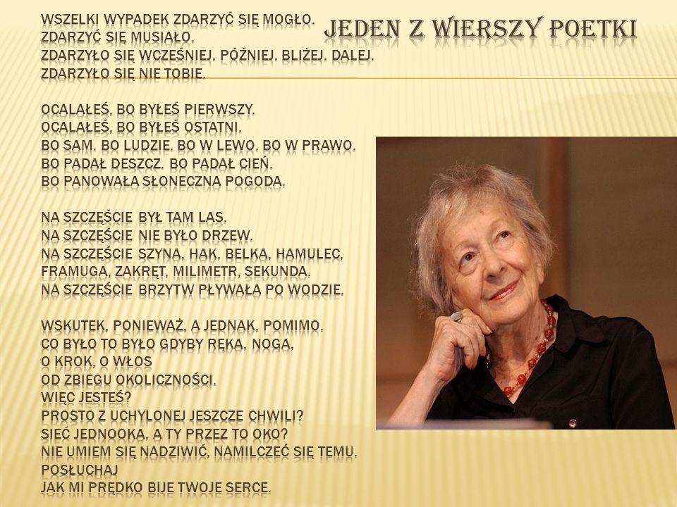 Laureatka literackiej Nagrody Nobla z 1996 roku, przeszła przed dwoma tygodniami operację w jednym z krakowskich szpitali.