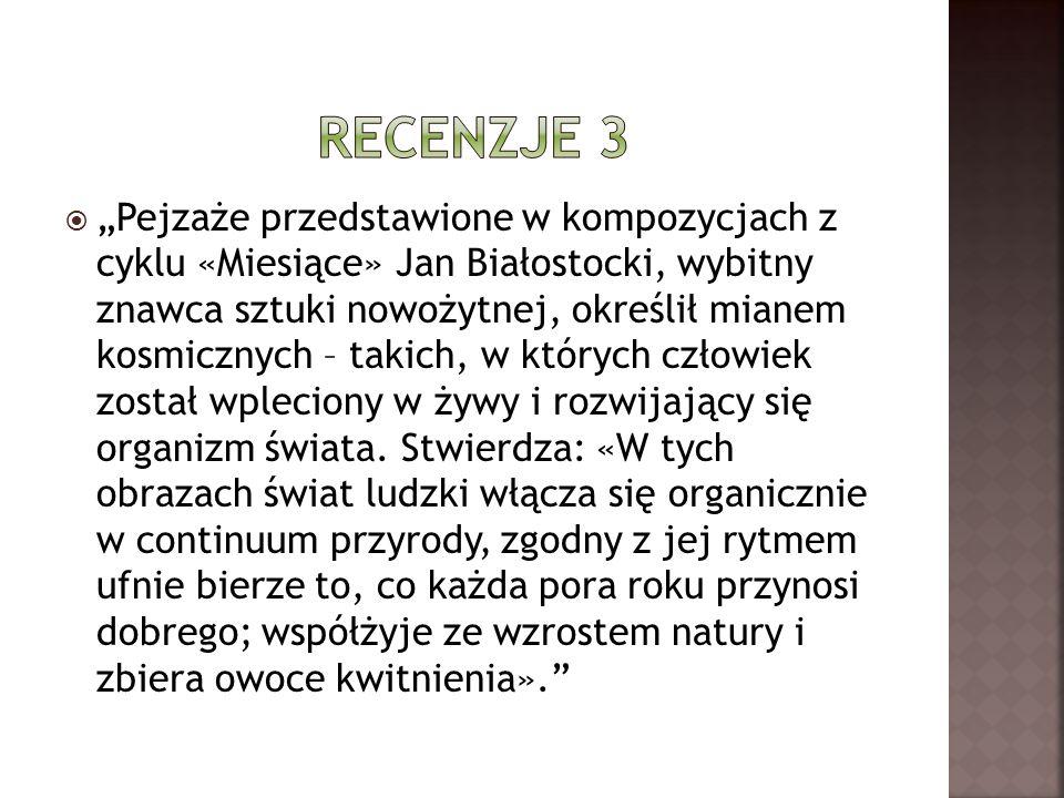 Pejzaże przedstawione w kompozycjach z cyklu «Miesiące» Jan Białostocki, wybitny znawca sztuki nowożytnej, określił mianem kosmicznych – takich, w któ