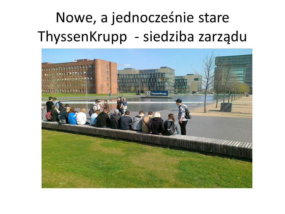 Nowe, a jednocześnie stare ThyssenKrupp - siedziba zarządu