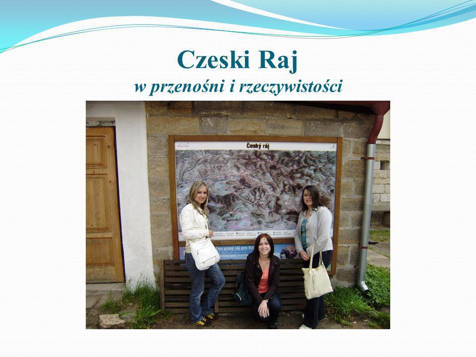 Czeski Raj w przenośni i rzeczywistości