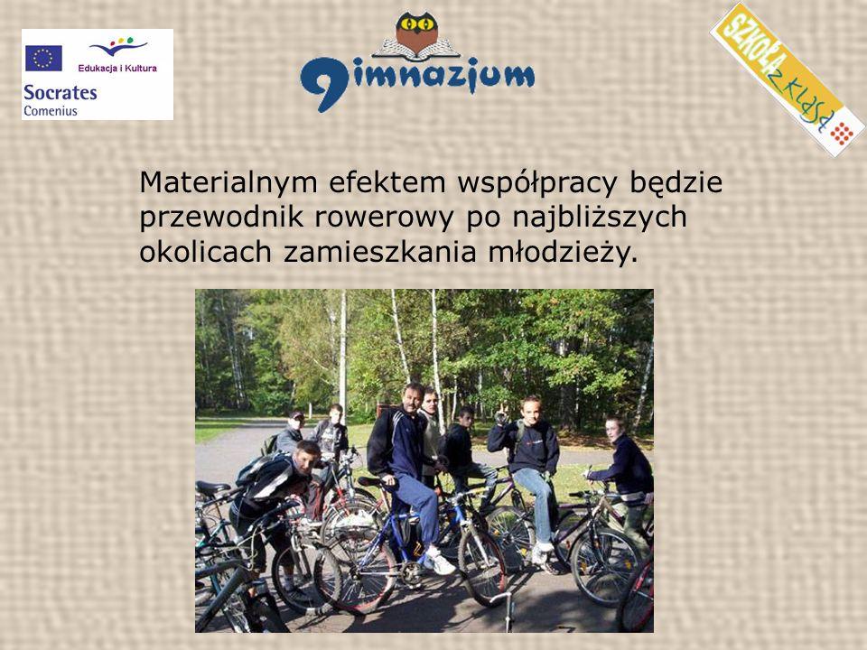 Materialnym efektem współpracy będzie przewodnik rowerowy po najbliższych okolicach zamieszkania młodzieży.