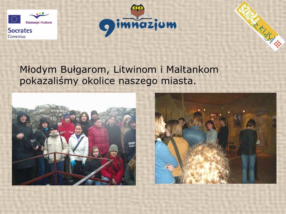 Młodym Bułgarom, Litwinom i Maltankom pokazaliśmy okolice naszego miasta.